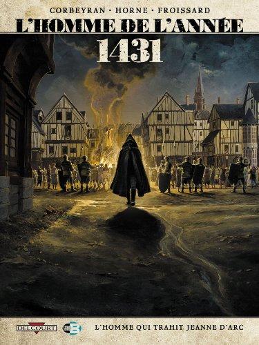 L'Homme de l'année T2 - 1431 - L'Homme qui trahit Jeanne d'Arc