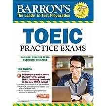 TOEIC Practice Exams with MP3 CD (Barron's Toeic Practice Exams)
