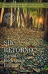 Sin retorno par Susana Rodríguez Lezaun