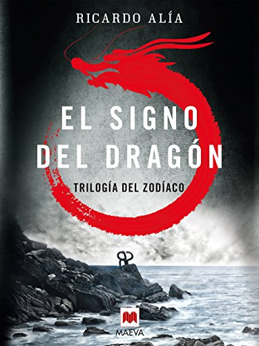 El signo del dragón (Trilogía del Zodíaco nº 1)