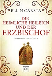 Die heimliche Heilerin und der Erzbischof