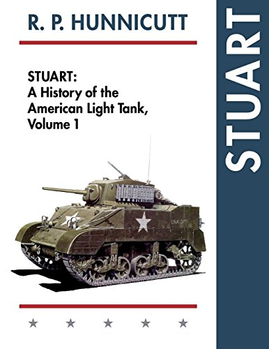 Stuart: A History of the American Light Tank, Vol. 1