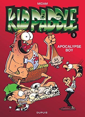 Kid Paddle, tome 3 : Apocalypse boy par Midam