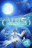 Calypso (1). Zwischen den Welten von Fabiola Nonn