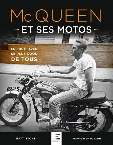 Mc Queen et ses motos : En route avec le plus cool de tous