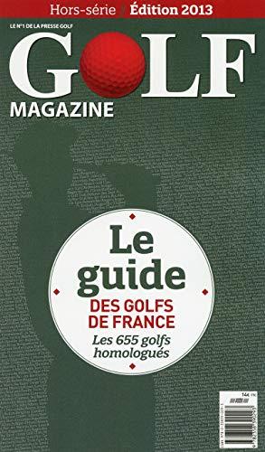 Le Guide des Golfs de France 2013