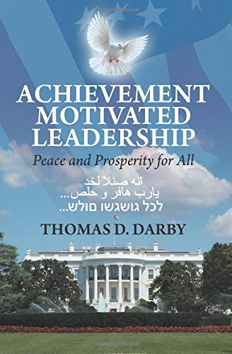Achievement Motivated Leadership: Peace and Prosperity for All
