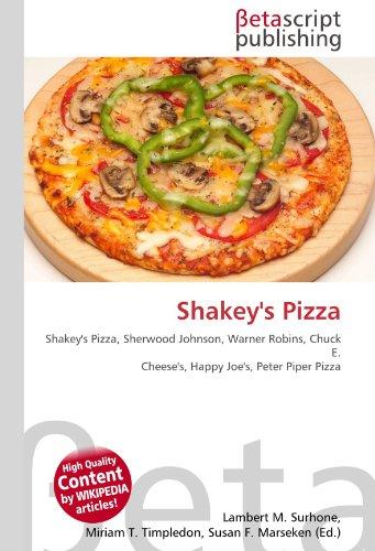 Shakey's Pizza: Shakey's Pizza, Sherwood Johnson, Warner Robins, Chuck E. Cheese's, Happy Joe's, Peter Piper Pizza