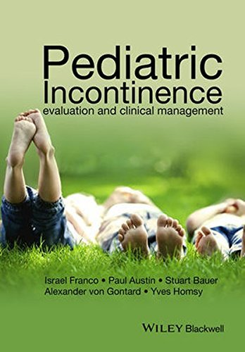 Pediatric Incontinence: Evaluation and Clinical Management (2015-10-23)