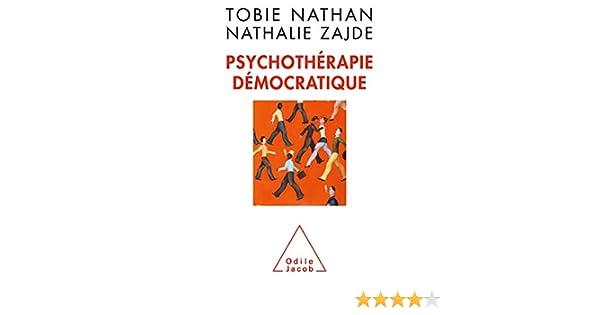 Psychothérapie démocratique (OJ.PSYCHOLOGIE) (French Edition)