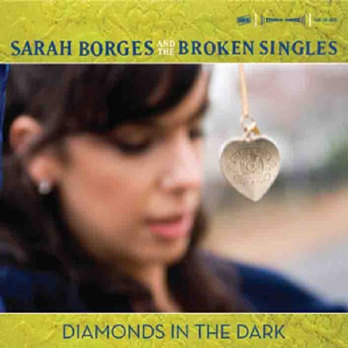Diamonds In The Dark by Sarah Borges (2007-06-12)