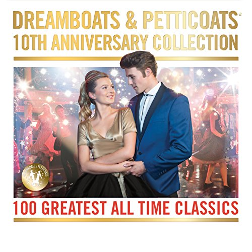 Dreamboats & Petticoats - 10th...