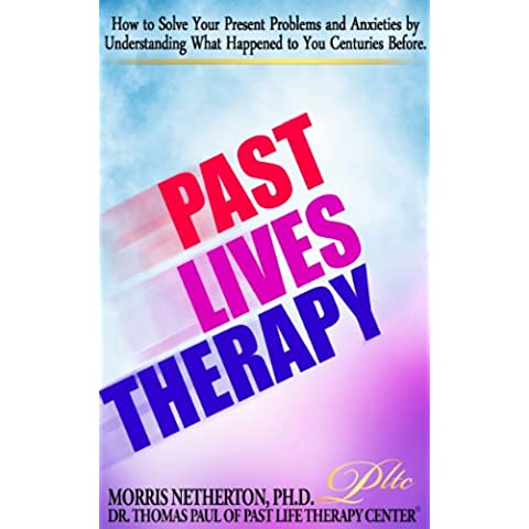 Past Lives Therapy: Past Life Regression Special Edition with Past Life Therapy Center (English Edition)