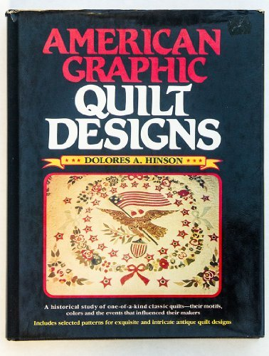 American Graphic Quilt Designs by Dolores A. Hinson (1983-01-01) -
