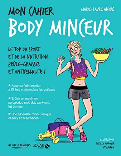 Mon cahier Body minceur NE2 par Marie-Laure ANDRÉ