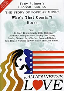 All You Need Is Love - Vol. 4: Who's that coming: Blues [2 DVDs]