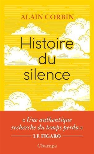 Histoire du silence : De la Renaissance à nos jours