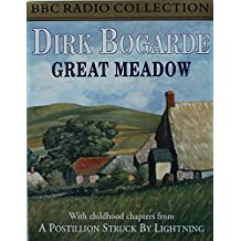 Great Meadow - With childhood chapters from A Postillion Struck By Lightning