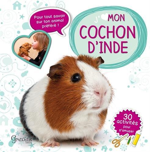 J'aime mon cochon d'Inde por Iréna Aubert