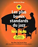Les plus beaux standards de jazz pour les Nuls - 30 partitions pour piano...