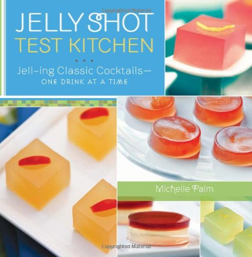 jelly-shot-test-kitchen-jell-ing-classic-cocktails-one-drink-at-a-time