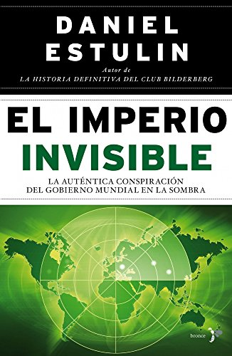 El imperio invisible por Daniel Estulin