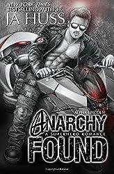 Anarchy Found - Alpha Lincoln by J A Huss (2015-12-01)