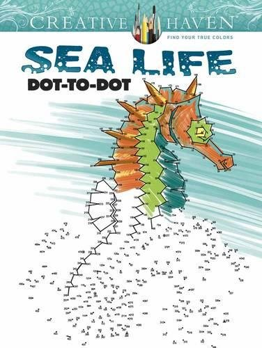 Creative Haven Sea Life Dot-to-Dot (Adult Coloring)