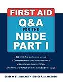 First Aid Q&A for the NBDE Part I: Pt. 1 (First Aid Series) by Derek M. Steinbacher (2009-01-01)
