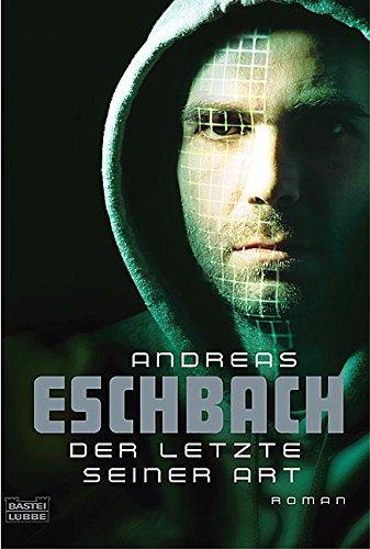 Buchseite und Rezensionen zu 'Der Letzte seiner Art' von Andreas Eschbach