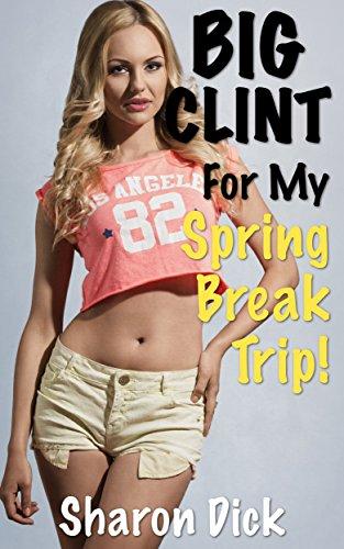 big-clint-for-my-spring-break-trip-english-edition