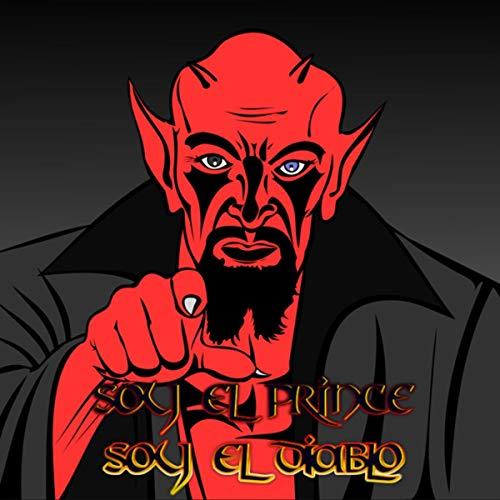 Soy El Diablo [Explicit]