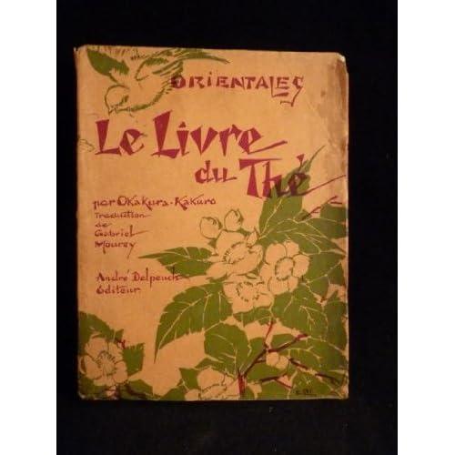 Le livre du thé.