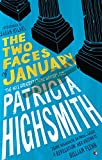 Front cover for the book The Two Faces of January by Patricia Highsmith