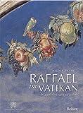 Raffael im Vatikan: Die päpstlichen Loggien neu entdeckt -
