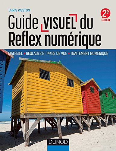 Guide visuel du reflex numérique - 2e éd. - Mat�...