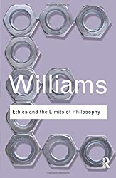 Ethics and the Limits of Philosophy (Routledge Classics (Paperback))