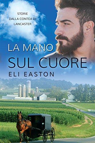 La mano sul cuore (Italian Edition)