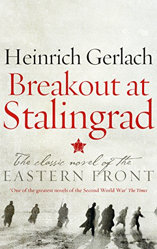 Breakout at Stalingrad par Heinrich Gerlach