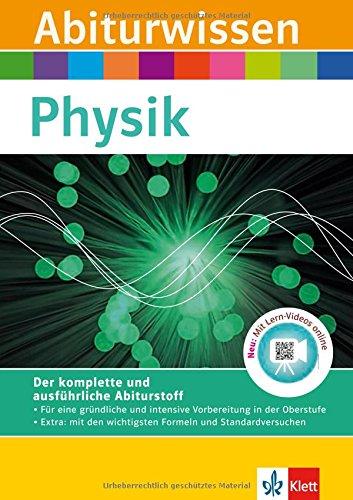 Preisvergleich Produktbild Klett Abiturwissen Physik: für Oberstufe und Abitur, mit Lern-Video online