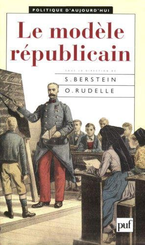 Le modèle républicain par Odile Rudelle