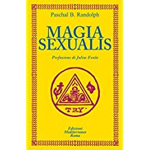 Magia Sexualis (Italian Edition)