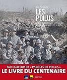 les poilus lettres et t?moignages des fran?ais dans la grande guerre 1914 1918