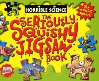 Seriously Squishy Jigsaw Book (Horrible Science)
