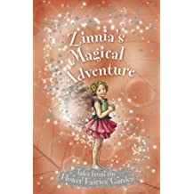 Flower Fairies Secret Stories: Zinnia's Magical Adventure by Pippa Le Quesne (2006-07-06)