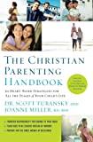 Best Nelson Kid Books - The Christian Parenting Handbook: 50 Heart-Based Strategies Review