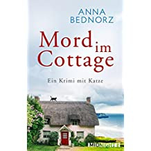 Mord im Cottage: Ein Krimi mit Katze