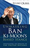 Unmasking Ban Ki-Moon's Biased Stance: Investigating the Paralysis of the United Nations (Spiritual Interview Series)