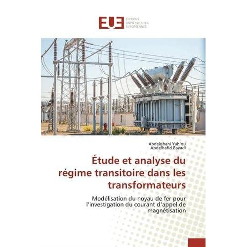 Étude et analyse du régime transitoire dans les transformateurs