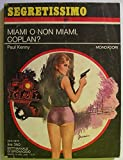 Miami o non Miami, Coplan?